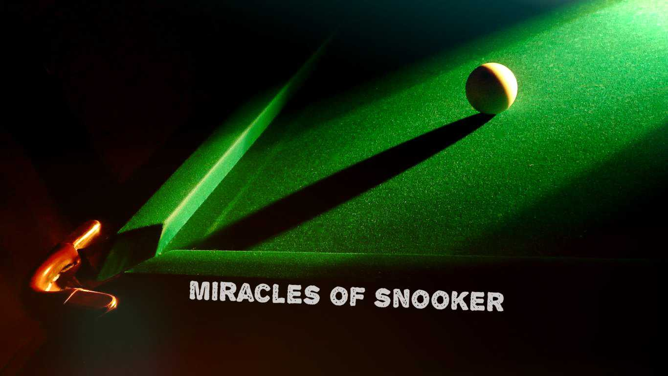 Miracles Of Snooker